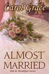 Almost Married ebook by Carol Grace