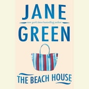 The Beach House audiobook by Jane Green