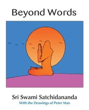 Beyond Words ebook by Swami Satchidananda