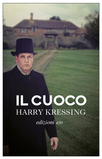 Il cuoco ebook by Harry Kressing