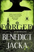 Forged - An Alex Verus Novel from the New Master of Magical London ebook by Benedict Jacka