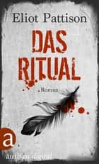 Das Ritual - Roman ebook by Eliot Pattison, Thomas Haufschild