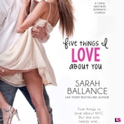 Five Things I Love About You audiobook by Sarah Ballance