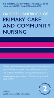 Oxford Handbook of Primary Care and Community Nursing ebook by Vari Drennan,Claire Goodman