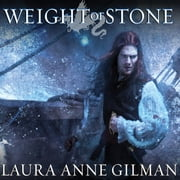Weight of Stone - Book Two of the Vineart War audiobook by Laura Anne Gilman