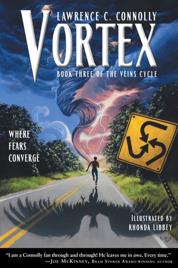 Vortex - Book Three of the Veins Cycle ebook by Lawrence C. Connolly