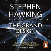 The Grand Design audiobook by Leonard Mlodinow, Stephen Hawking
