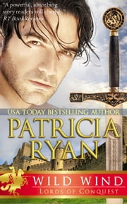 Wild Wind (Lords of Conquest) ebook by Patricia Ryan