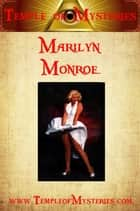 Marilyn Monroe ebook by TempleofMysteries.com