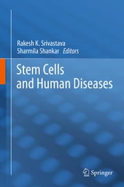 Stem Cells and Human Diseases ebook by