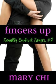 Fingers Up ebook by Mary Chi