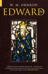 Edward III ebook by W M Ormrod