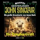 John Sinclair, Band 1743: Die Templer-Gruft audiobook by Jason Dark