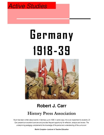 Weimar and Nazi Germany 1918-39 - Active Studies ebook by Robert J. Carr