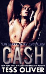 Cash - The Barringer Brothers ebook by Tess Oliver