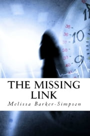 The Missing Link ebook by Melissa Barker-Simpson