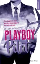 Playboy pilot ebook by Penelope Ward, Vi Keeland, Stephanie Madsen