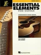 Essential Elements for Guitar, Book 1 (Music Instruction) - Comprehensive Guitar Method ebook by