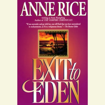 Exit to Eden audiobook by Anne Rice