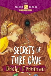 Secrets of Thief Cave ebook by Becky Freeman
