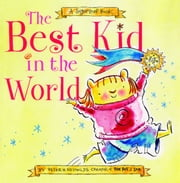 The Best Kid in the World - A SugarLoaf Book (with audio recording) ebook by Peter H. Reynolds,Peter H. Reynolds