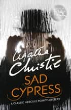 Sad Cypress (Poirot) ebook by Agatha Christie