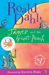 James and the Giant Peach ebook by Roald Dahl