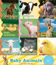 Baby Animals on the Farm ebook by Chronicle Books
