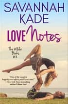 Love Notes ebook by Savannah Kade