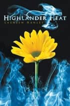 Highlander Heat ebook by