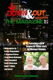 Down & Out: The Magazine Volume 1 Issue 4 eBook by Rick Ollerman, Michael Stanley, Frederick C. Davis,...