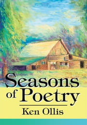 Seasons of Poetry ebook by Kenneth Ollis