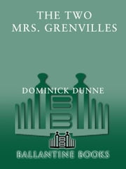 The Two Mrs. Grenvilles ebook by Dominick Dunne