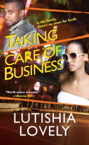 Taking Care of Business ebook by Lutishia Lovely