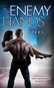 In Enemy Hands ebook by Michelle Perry