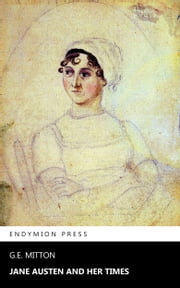 Jane Austen and Her Times ebook by G.E. Mitton