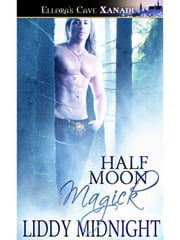 Half Moon Magick ebook by Liddy Midnight
