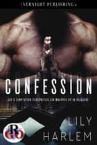Confession ebook by Lily Harlem
