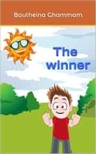 The Winner ebook by Boutheina Ghammam