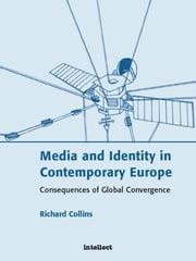 Media and Identity in Contemporary Europe ebook by Richard Collins