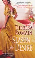 Season For Desire ebook by Theresa Romain