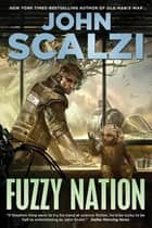 Fuzzy Nation eBook by John Scalzi