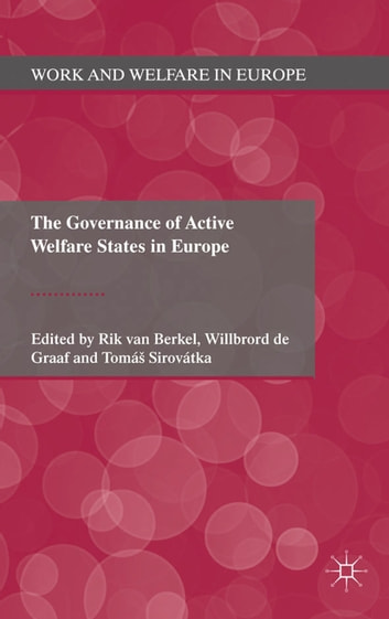 The Governance of Active Welfare States in Europe ebook by