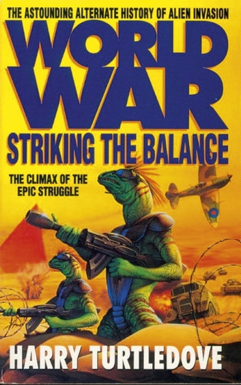 Worldwar: Striking the Balance ebook by Harry Turtledove