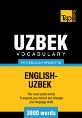 Uzbek vocabulary for English speakers - 3000 words ebook by Andrey Taranov