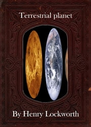 Terrestrial planet ebook by Henry Lockworth,Eliza Chairwood,Bradley Smith