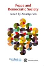 Peace and Democratic Society ebook by Amartya Sen (Editor)