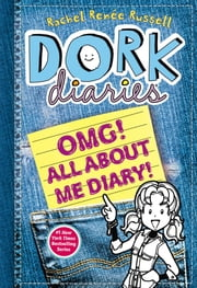 Dork Diaries OMG! - All About Me Diary! ebook by Rachel Renée Russell,Rachel Renée Russell