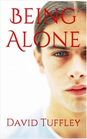 Being Alone ebook by David Tuffley