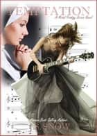 Temptation - The Metal Prodigy Series, #4 ebook by J.S. Snow